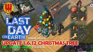 UPDATE 1.6.12 CHRISTMAS TREE - Last Day on Earth Android Gameplay Part 42
