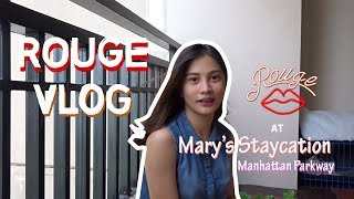 ROUGE at Kara39s Condo Mary39s Staycation