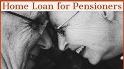 Home Loan for Pensioners - Subodh Gupta