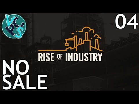 No Sale : Rise of Industry EP04 – Alpha 3.0 Transport Tycoon Manufacturing Game