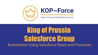 KOP-Force Event Session - Automation Using Salesforce Flows and Processes