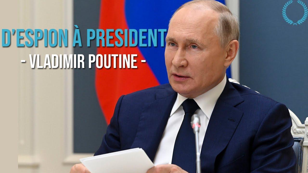 D'Espion À Président : L'Ascension De Vladimir Poutine