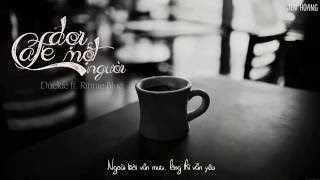 [Lyrics] Cafe Đợi Một Người - Duckie ft Rinnie Blue