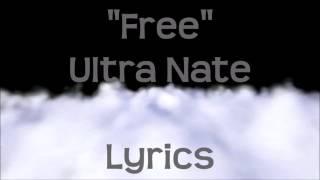 Ultra Nate Free Lyrics
