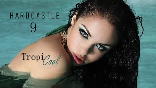 Paul Hardcastle - Tropicool (Hardcastle 9)