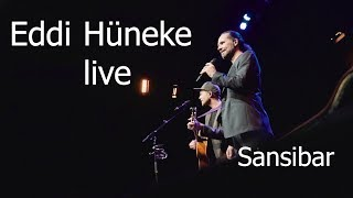 Sansibar - Live | Eddi Hüneke | Alles auf Anfang
