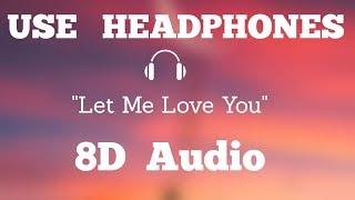 (8D Audio) DJ Snake - Let Me Love You ft. Justin Bieber