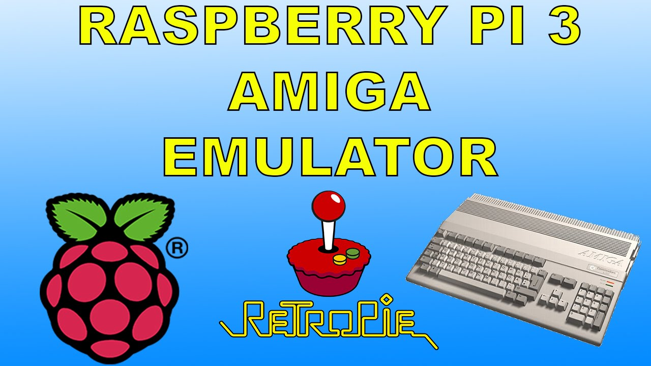 Raspberry Pi 3 Running AMIGA Emulator Retropie Emulation