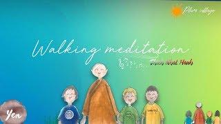 Walking Meditation‣Plum Village Song ᴸʸʳᶦᶜ ᵛᶦᵈᵉᵒ