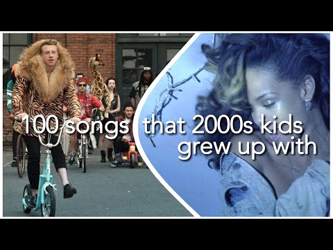 100 SONGS THAT 2000S KIDS GREW UP WITH