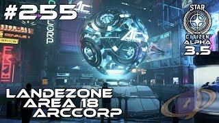 Star Citizen #255 ArcCorp - Landezone \