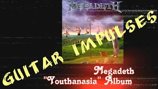 Megadeth, Youthanasia Album - Metal Guitar Tone with Impulses & Free Plugins