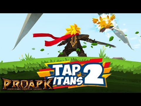 Tap Titans 2 Gameplay Android / iOS