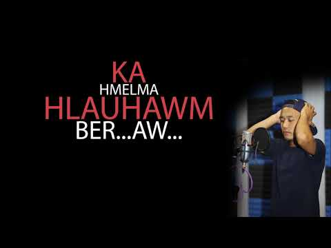 """Naupang Kawlhrawng - """"Thawnthu Lungchhiatthlak Ber"""" ft. Francis & Ruatfeli"""