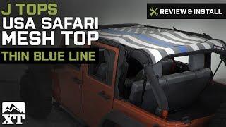Jeep Wrangler J Tops USA Safari Mesh Top  Review & Install