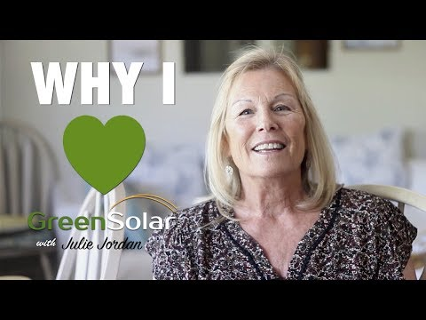 Why I love Green Solar Technologies with Julie Jordan
