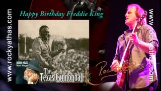 ROCKY ATHAS - TEXAS CANNONBALL - FREDDIE KING