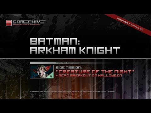 Batman: Arkham Knight (PS4) Gamechive (Gotham's Most Wanted: Creature of the Night) [NS]