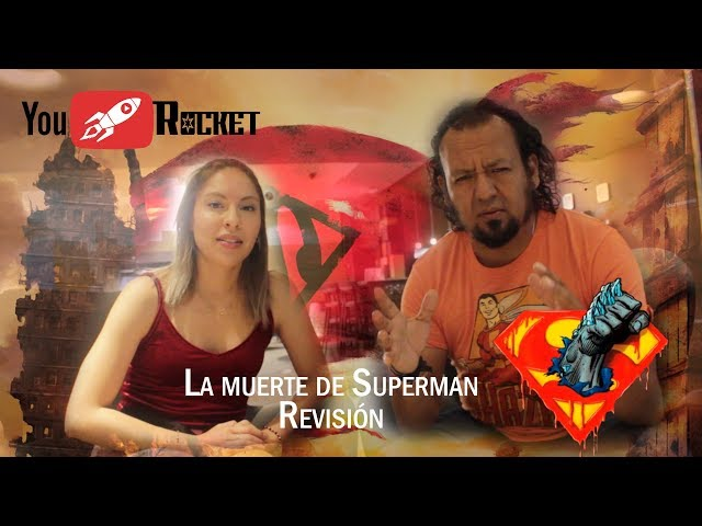 LA MUERTE DE SÚPERMAN (Revisión)