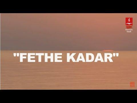 """ESKİMEYEN EZGİLER - KORO """"FETHE KADAR"""""""