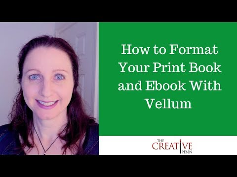 How To Format Your Ebook And Print Book With Vellum