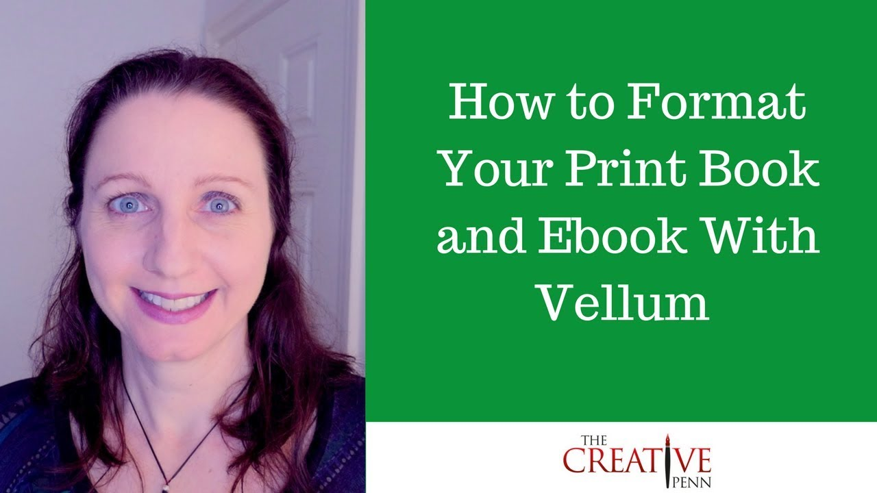 Download How To Format Your Ebook and Print Book With Vellum