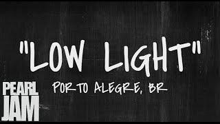 Low Light - Live in Porto Alegre, Brazil (11/11/2011) - Pearl Jam Bootleg YouTube Videos