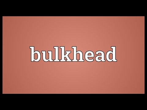 Bulkhead Meaning