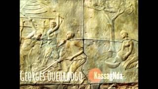 Georges Ouedraogo - Kassag Nda