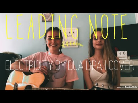 Electricity by Silk City and Dua Lipa | Cover