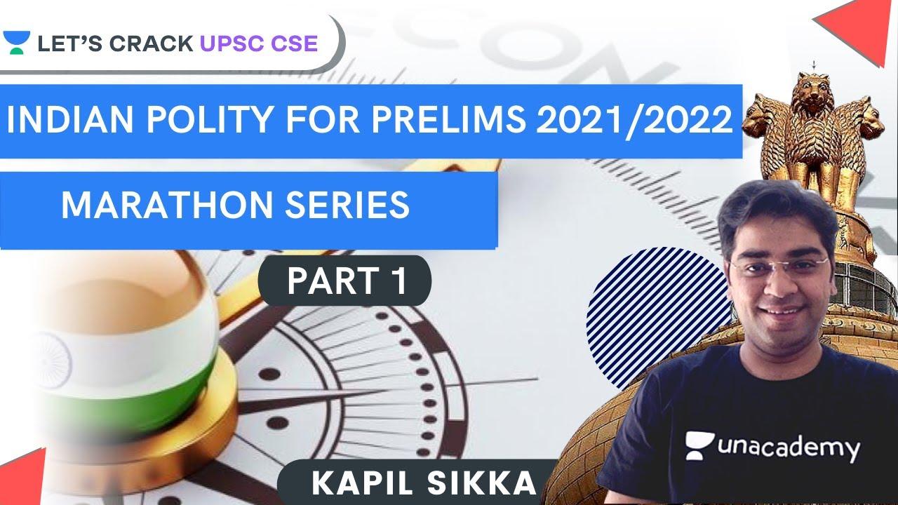 Download Indian Polity For Prelims 2021/2022 | Marathon Series Part 1 | UPSC CSE/IAS 2021 | Kapil Sikka