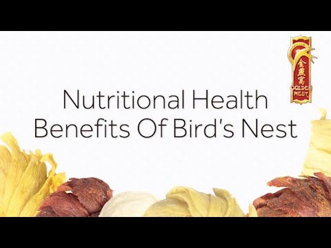 Nutritional Health Benefits Of Bird's Nest
