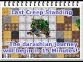 "Last Creep Standing QUEST  (""The darashian journey will begin in 15 Minutes!"") - TIBIA Unitera"