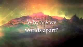 Seven Lions - Worlds Apart (Lyric Video)