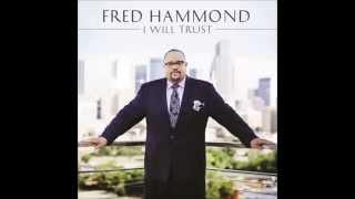 Fred Hammond - It
