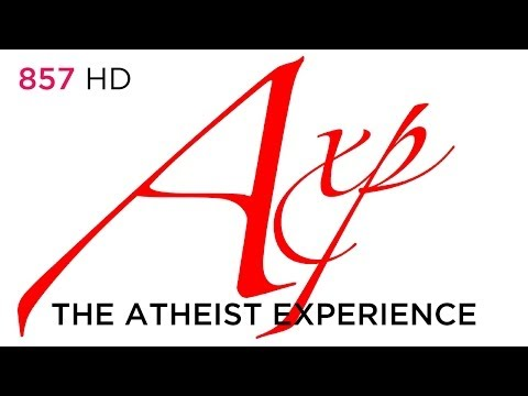 Atheist Experience #857: Message from a Deist (HD + Aftershow)