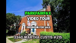 Parkfairfax Video Tour | 3340 Martha Custis #215 Alexandria, VA | 1 Bedroom for Sale