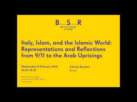 A lecture by Charles Burdett, 'Italy, Islam and the Islamic world'