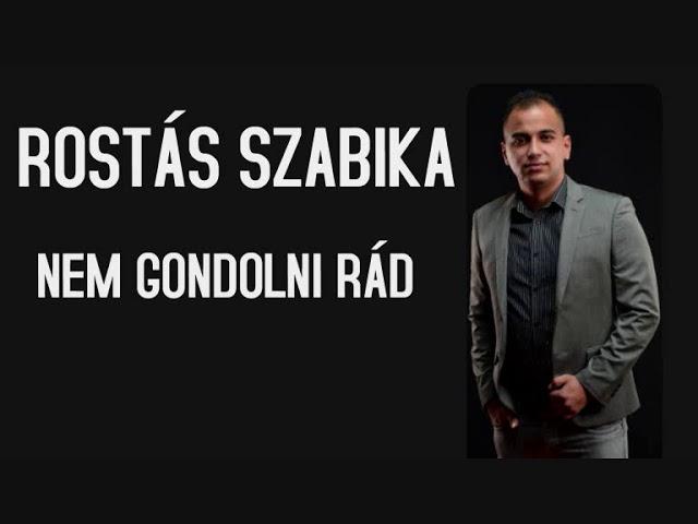 Rostás Szabika - Nem gondolni rád AUDIO 2019