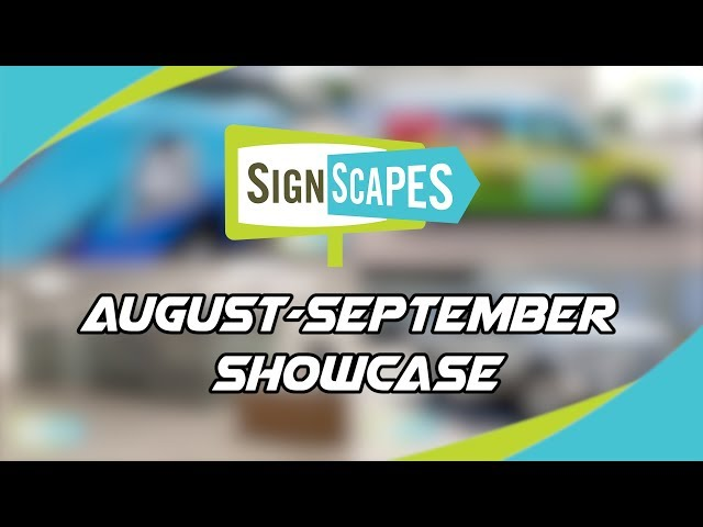 August-September 2019 Showcase | 10 of the Best SignScapes Signs/Wraps (In no particular order)