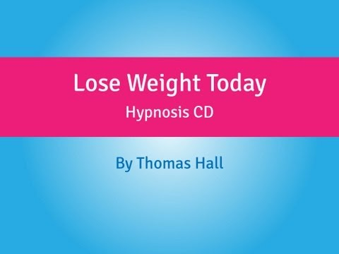 Lose Weight Today - Hypnosis CD - By Thomas Hall