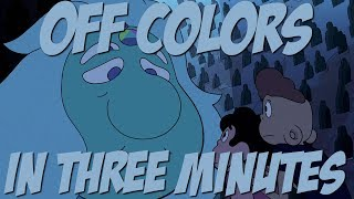 Off Colors in Three Minutes