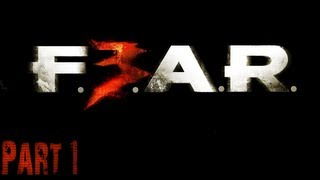 F.E.A.R. 3 - Gameplay [#1] [HD]