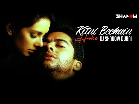 Kitni Bechain Hoke | Kasoor | Udit Narayan & Alka Yagnik |  DJ Shadow Dubai Remix