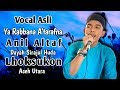 Download Mp3 Vocal Asli Ya Rabbana A