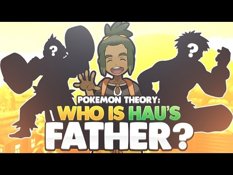 Pokemon Theory: Who is Hau's Father?