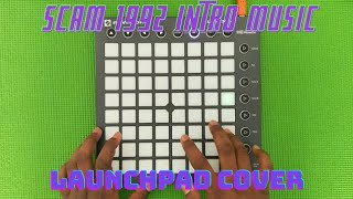 Scam 1992 - Launchpad Cover // Theme Song // FOR64