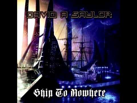 David A Saylor ~ Ship To Nowhere (2016) - (AOR, Melodic/Rock) - FullAlbum