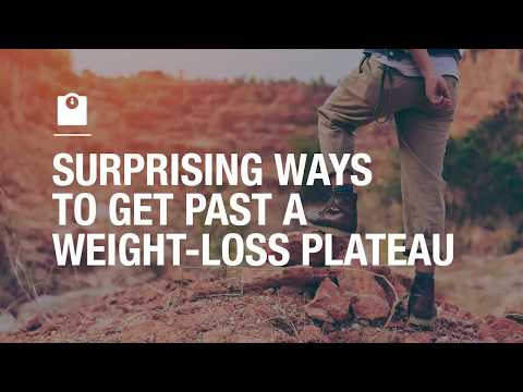 Surprising ways to break through a weight loss plateau