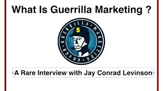 Download Video What Is Guerrilla Marketing? A Rare Interview with Jay Conrad Levinson MP3 3GP MP4